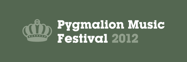 Pygmalion Music Festival 2012 Lineup Announced & Tickets Info